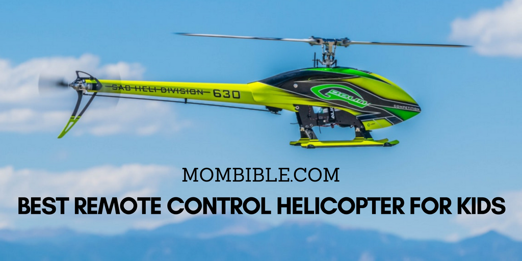 Best Remote Control Helicopter for Kids