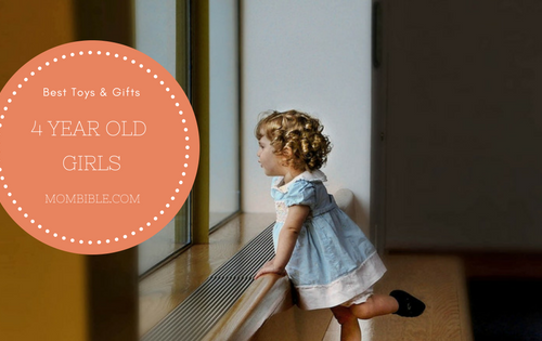 Best Toys & Gifts For 4 Year Old Girls