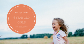 Best Toys & Gifts For 6 Year Old Girls