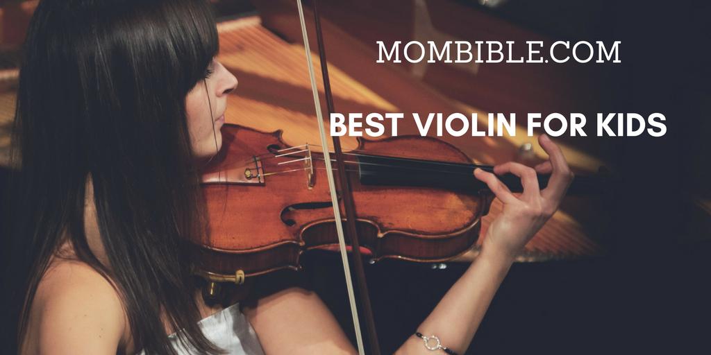 Best Kids Violin