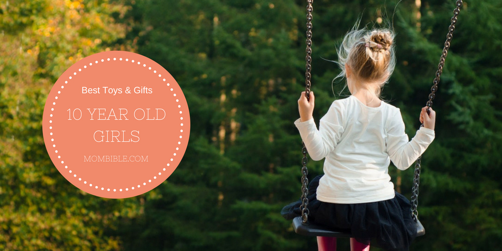 Best Toys Gifts For 10 Year Old Girls