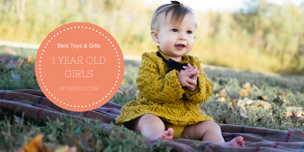 Best Toys & Gifts For 1 Year Old Girls