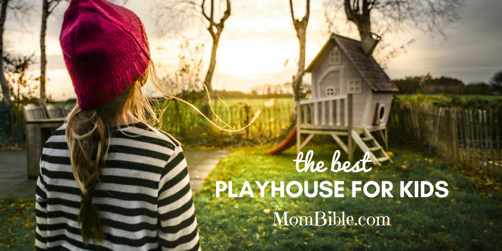 Best Playhouse for Kids