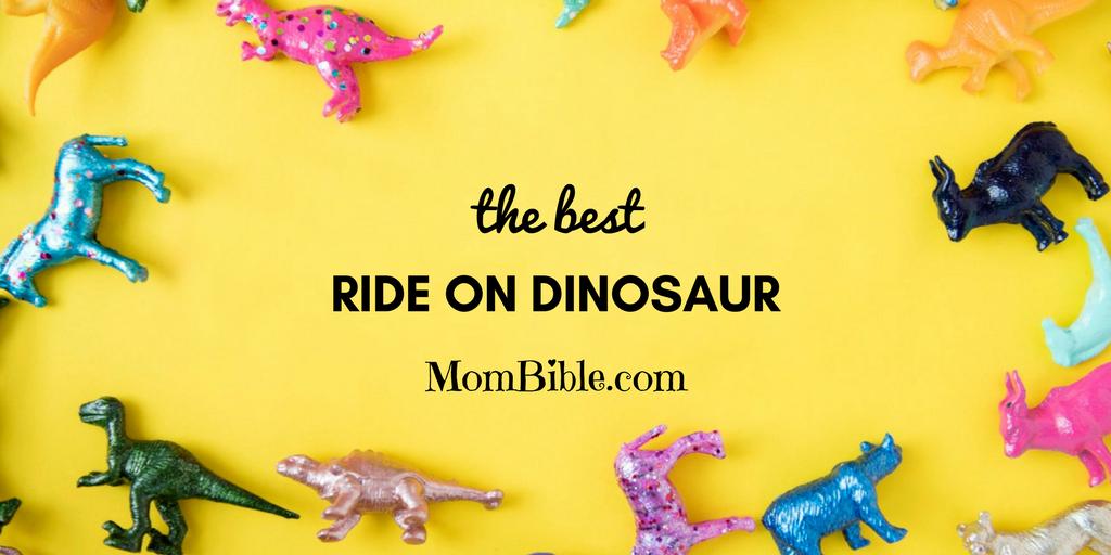 Best Ride on Dinosaur