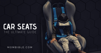 Ultimate Car Seat Guide: Car Seat Safety For Parents