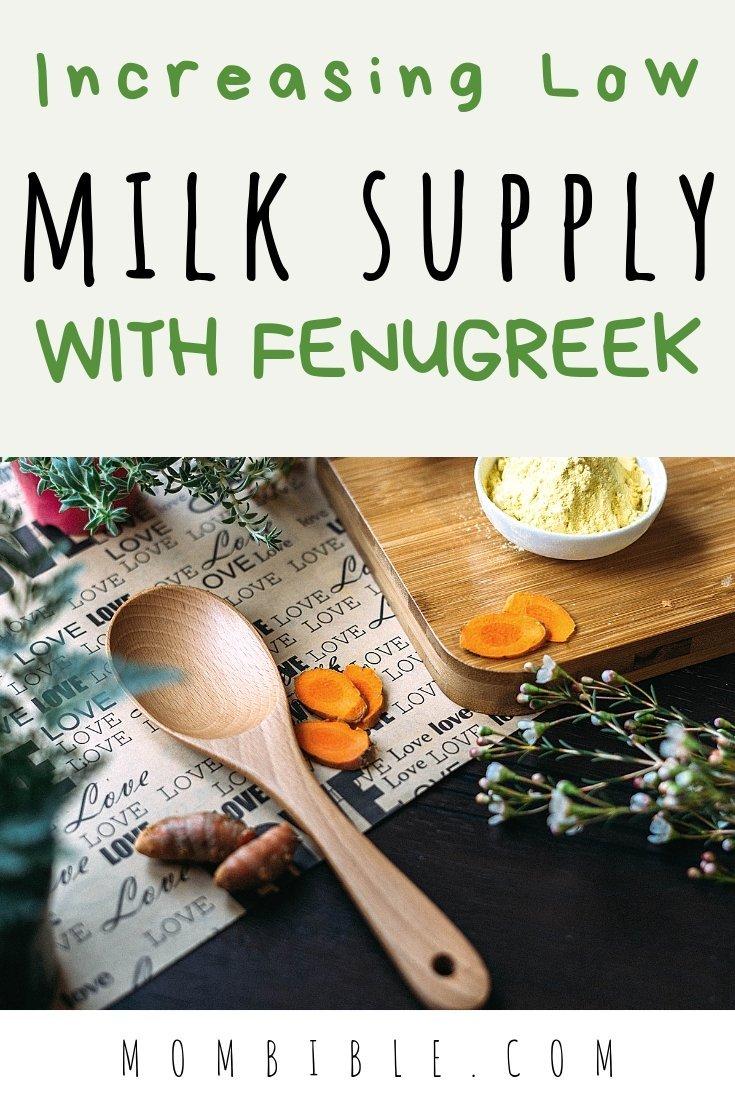 Increasing Low Milk Supply With Fenugreek